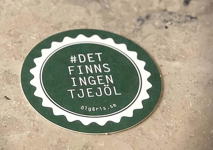 Kampanjcoaster för #DETFINNSINGENTJEJÖL